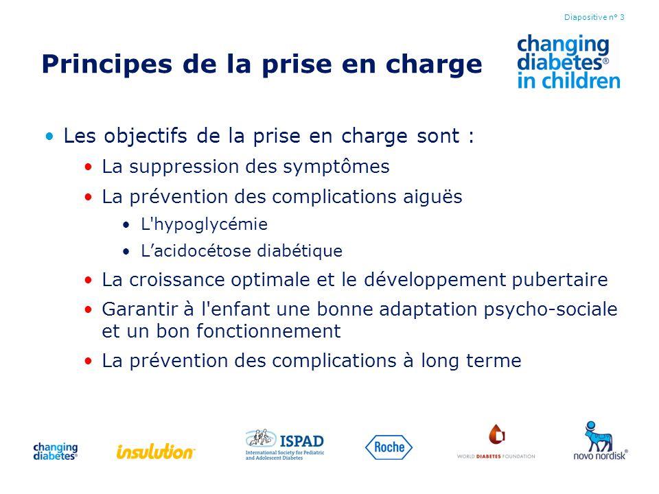 Principes de la prise en charge Les objectifs de la prise en charge sont : La suppression des symptômes La prévention des complications aiguës L'hypog