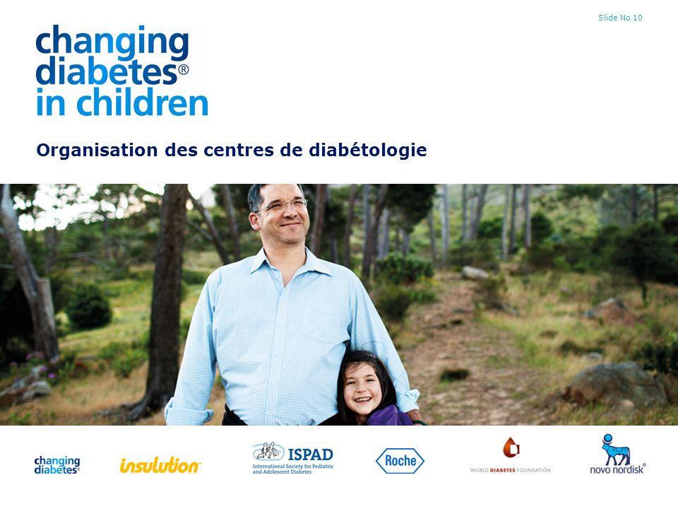 Slide No 10 Organisation des centres de diabétologie