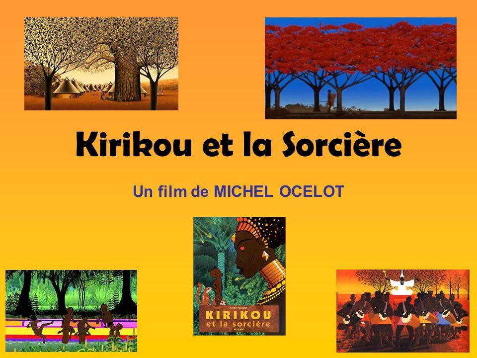 Kirikou et la Sorcière Un film de MICHEL OCELOT