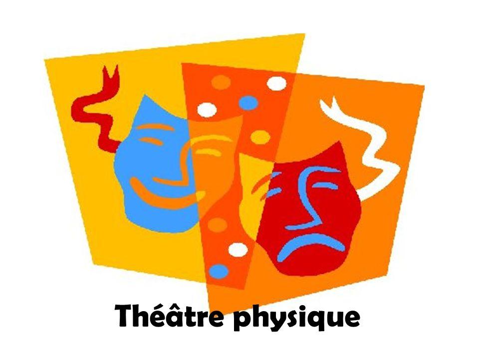 Théâtre physique