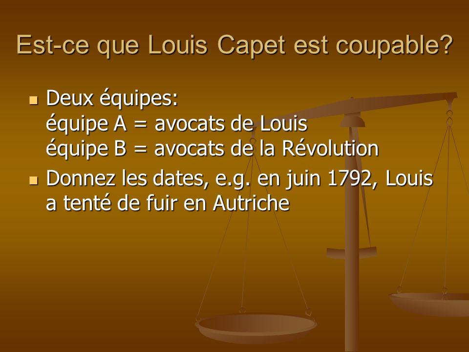Est-ce que Louis Capet est coupable.