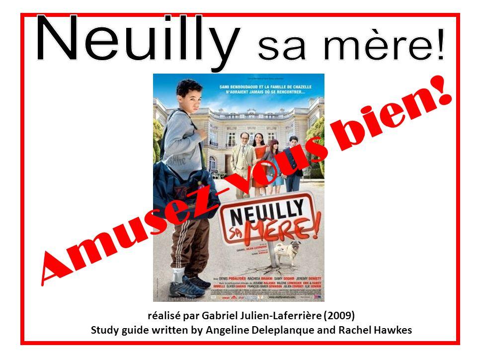 réalisé par Gabriel Julien-Laferrière (2009) Study guide written by Angeline Deleplanque and Rachel Hawkes Amusez-vous bien!