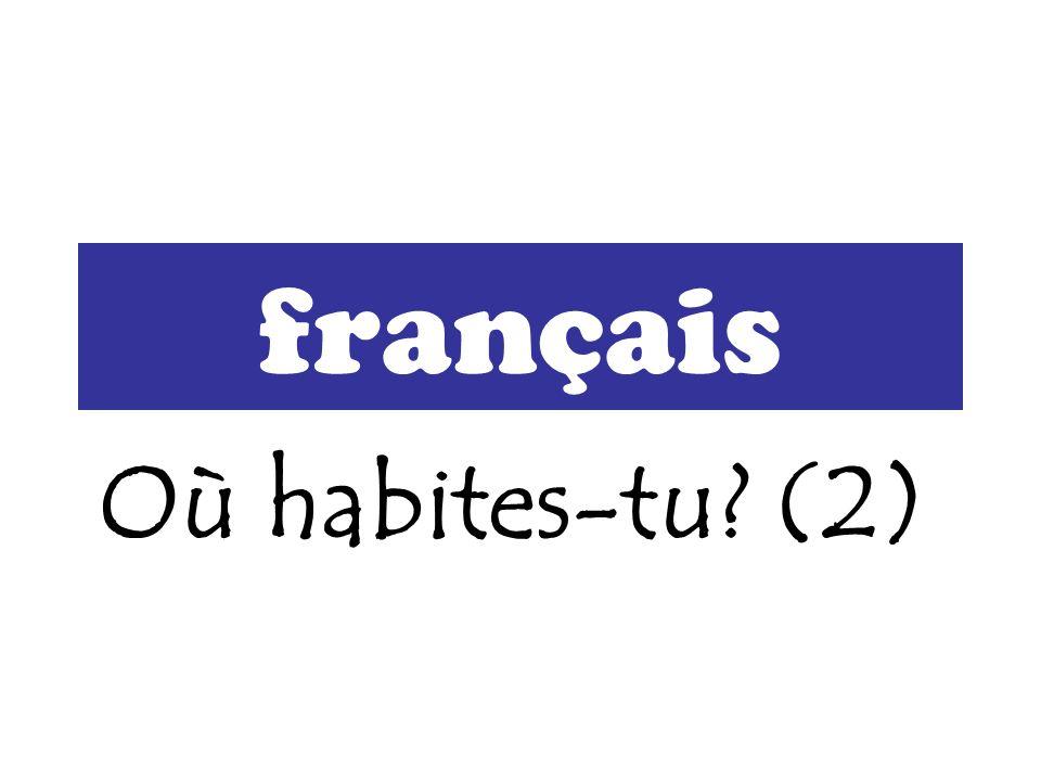 français Où habites-tu? (2)
