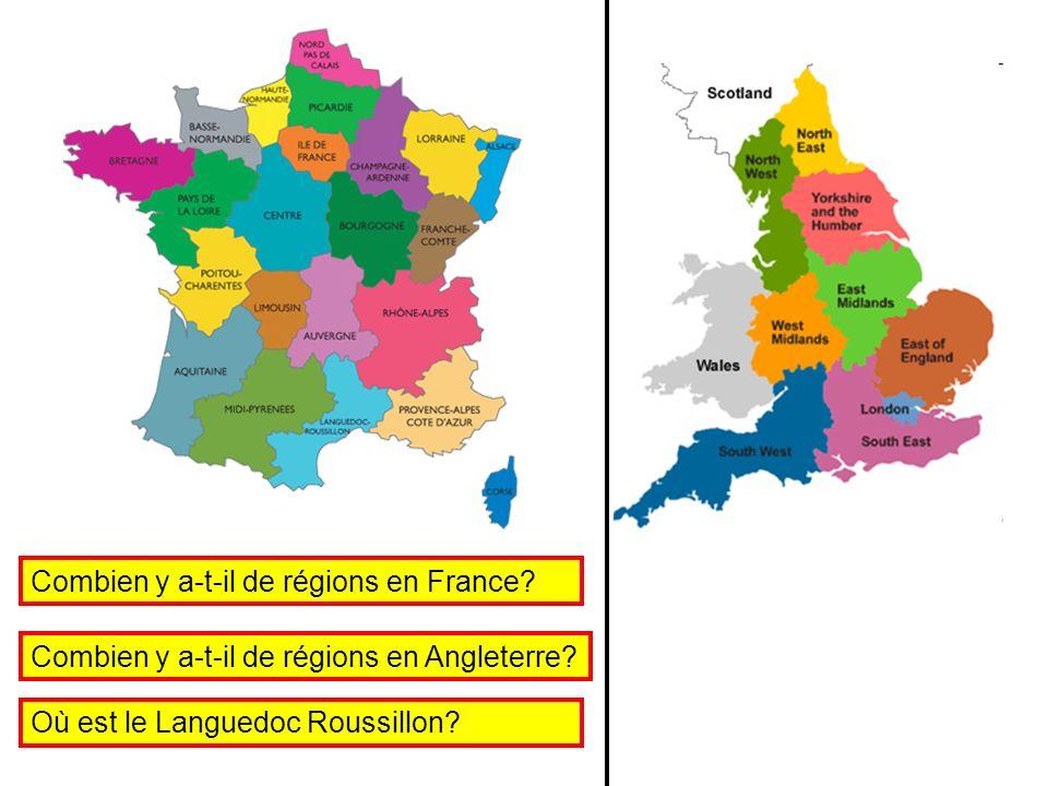 Combien y a-t-il de régions en France? Combien y a-t-il de régions en Angleterre? Où est le Languedoc Roussillon?