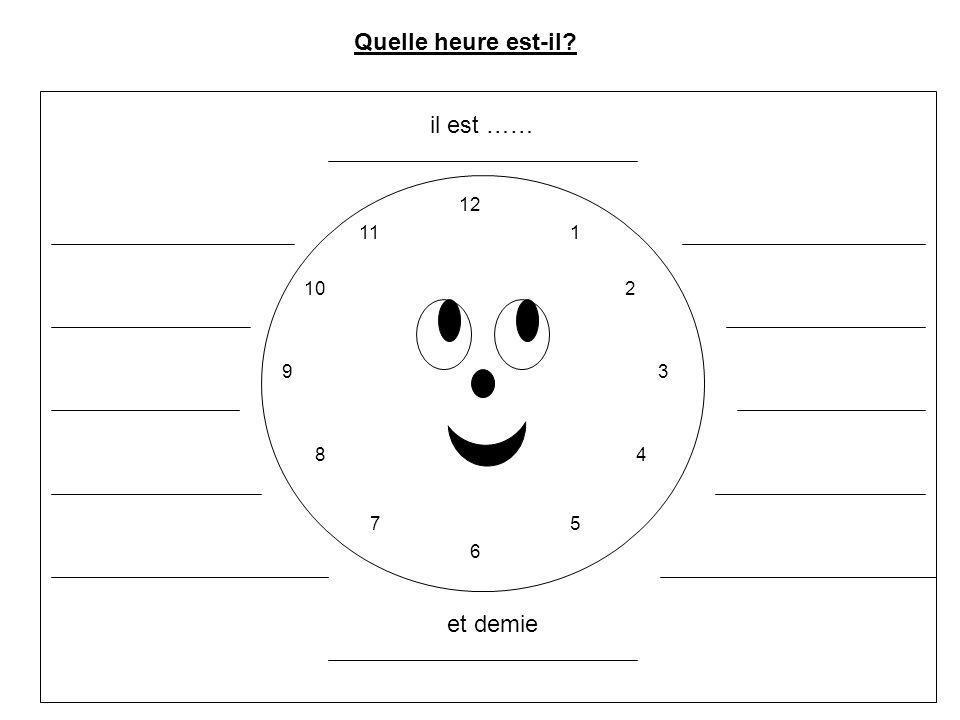 1. il est onze heures. Ecris les phrases. 4. il est midi moins le quart.