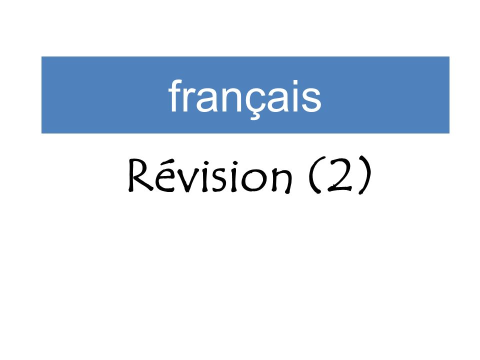 Révision (2) français