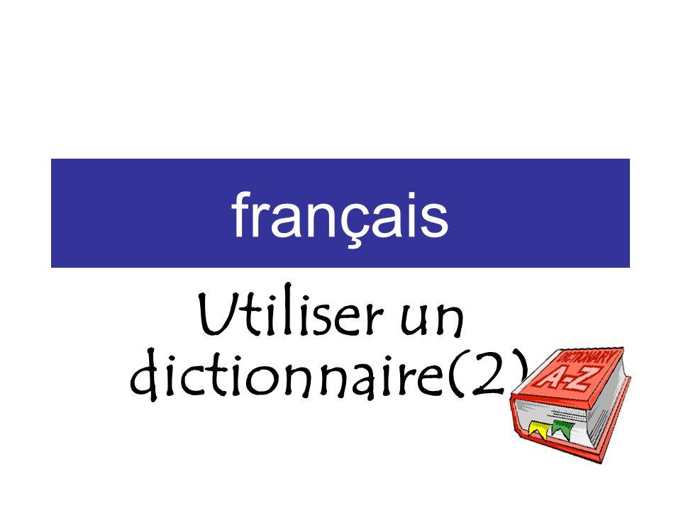 français Utiliser un dictionnaire(2)