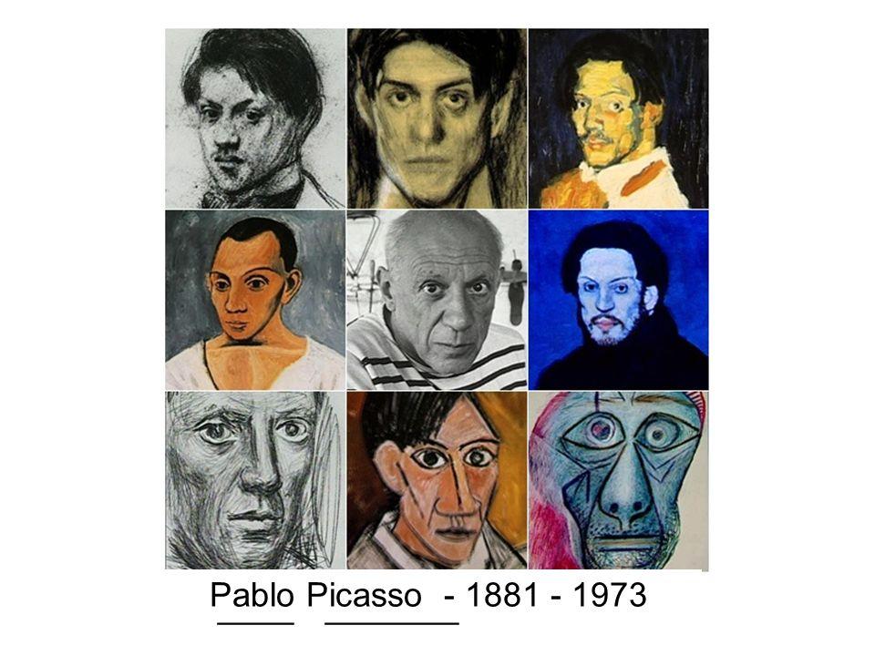 P____ P_______ - 1881 - 1973 Pablo Picasso - 1881 - 1973