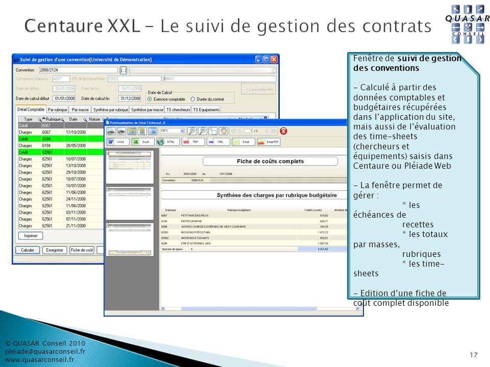 © QUASAR Conseil 2010 pleiade@quasarconseil.fr www.quasarconseil.fr 17 Fenêtre de suivi de gestion des conventions - Calculé à partir des données comp