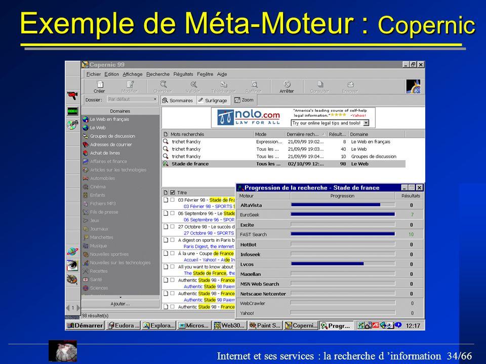 Internet et ses services : la recherche d information 34/66 Exemple de Méta-Moteur : Copernic