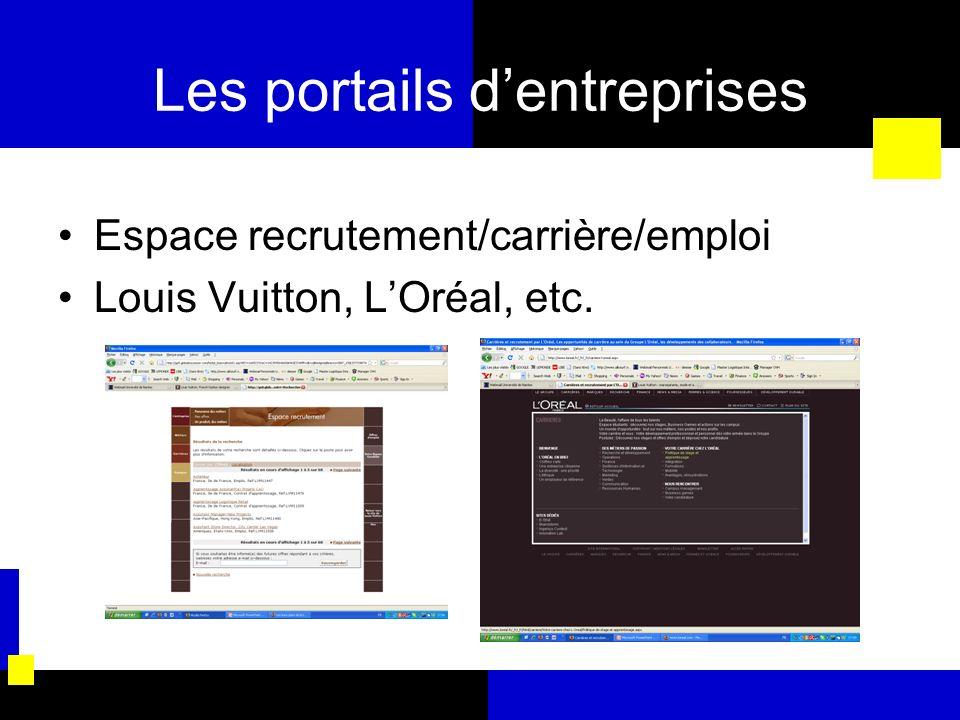 Les portails dentreprises Espace recrutement/carrière/emploi Louis Vuitton, LOréal, etc.
