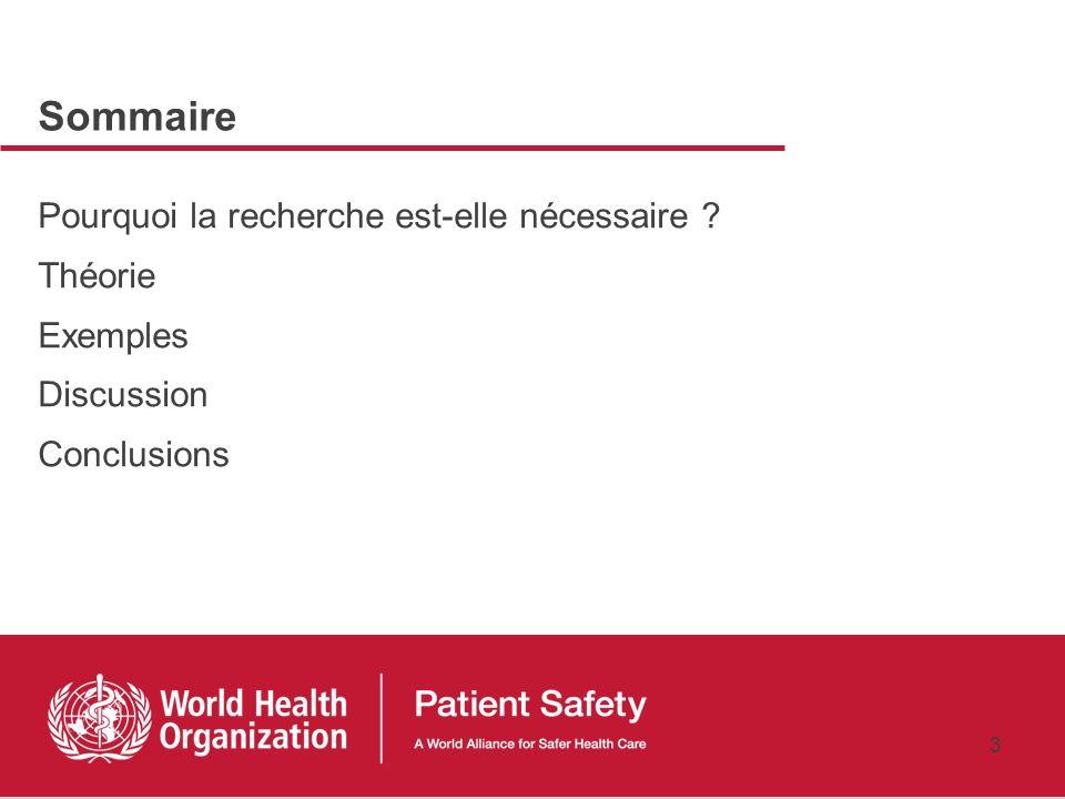 2 Objectif Mettre laccent sur laspect recherche en matière de sécurité des patients. Cinq domaines importants seront examinés en détail: 1) Comment me