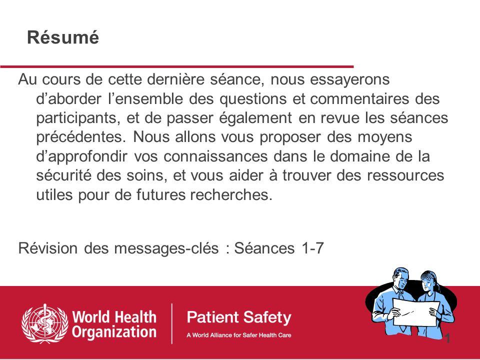 Recherche pour la Sécurité des patients Cours préparatoire 8ème Séance Synthèse des acquis et pistes pour un approfondissement des connaissances en re