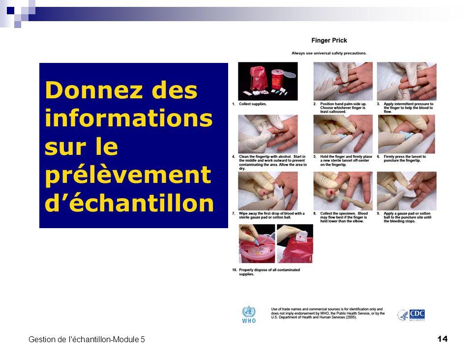 Gestion de l'échantillon-Module 5 14 Donnez des informations sur le prélèvement déchantillon
