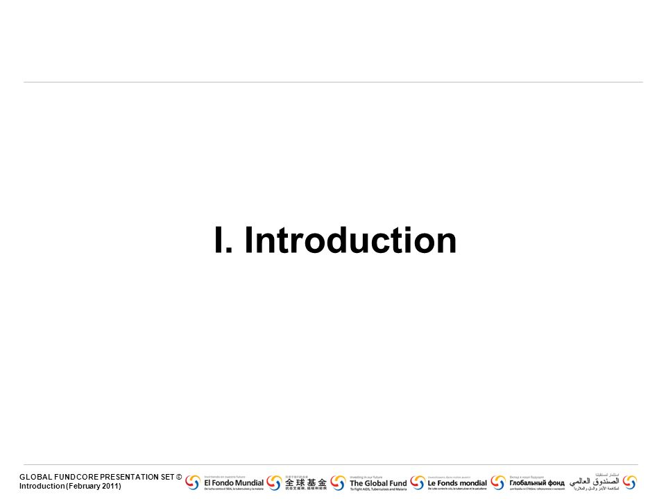 GLOBAL FUND CORE PRESENTATION SET © Voluntary Pooled Procurement (June 2010) Introduction Le Service de Renforcement des Capacités / Assistance à la Gestion de la Chaîne d Approvisionnement (CBS) comme élément dune stratégie plus vaste.