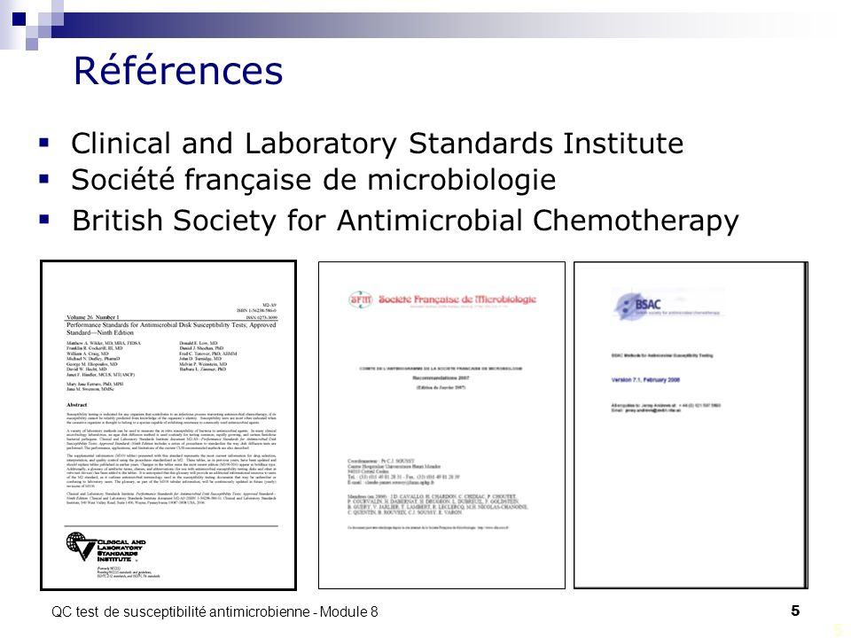 QC test de susceptibilité antimicrobienne - Module 8 5 5 Clinical and Laboratory Standards Institute Société française de microbiologie British Societ