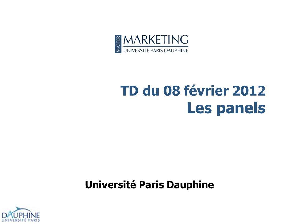 TD du 08 février 2012 Les panels Université Paris Dauphine