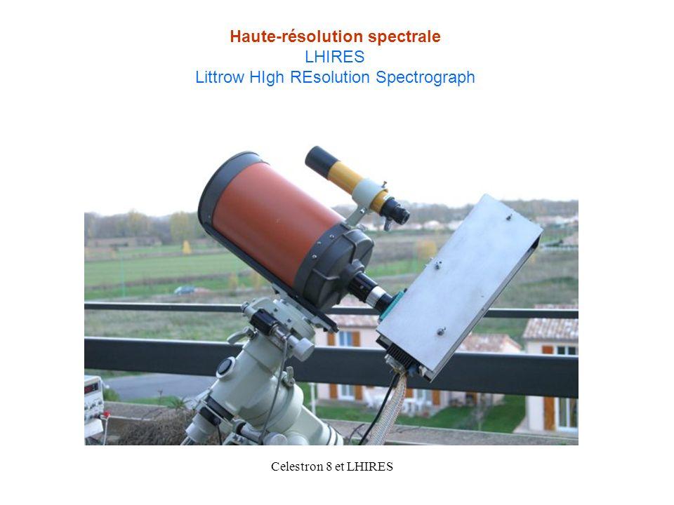 Haute-résolution spectrale LHIRES Littrow HIgh REsolution Spectrograph Celestron 8 et LHIRES