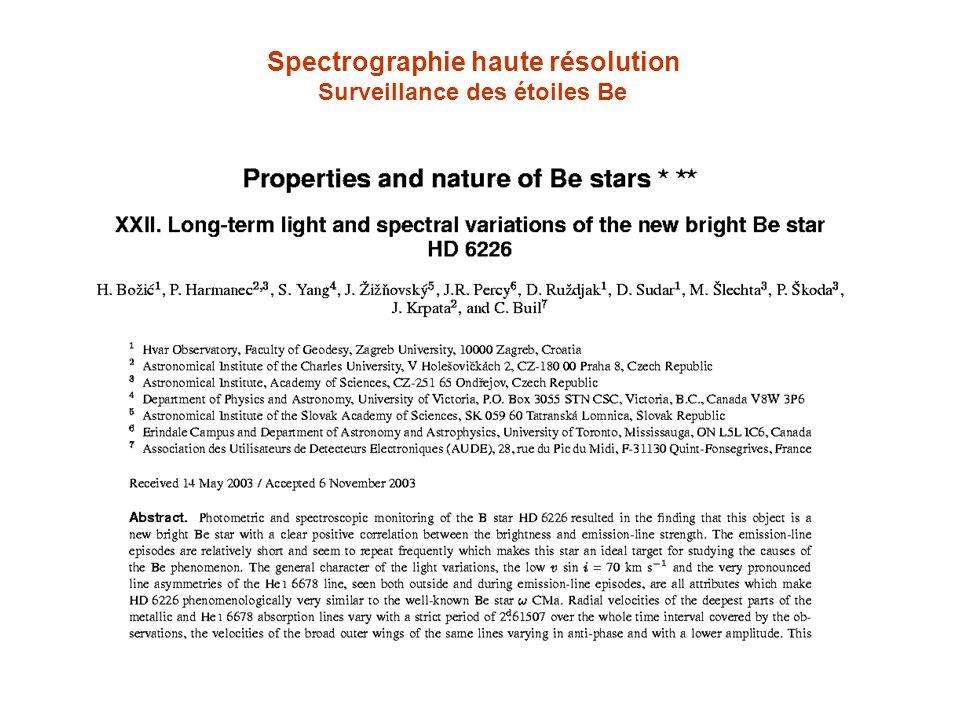 Spectrographie haute résolution Surveillance des étoiles Be