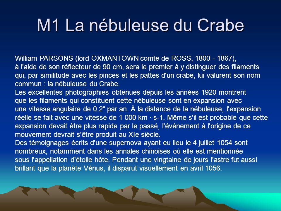 M1 La nébuleuse du Crabe William PARSONS (lord OXMANTOWN comte de ROSS, 1800 - 1867), à l'aide de son réflecteur de 90 cm, sera le premier à y disting