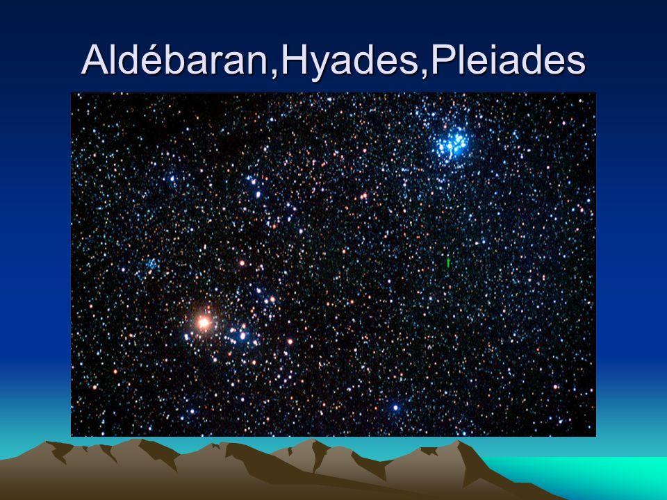 Aldébaran,Hyades,Pleiades