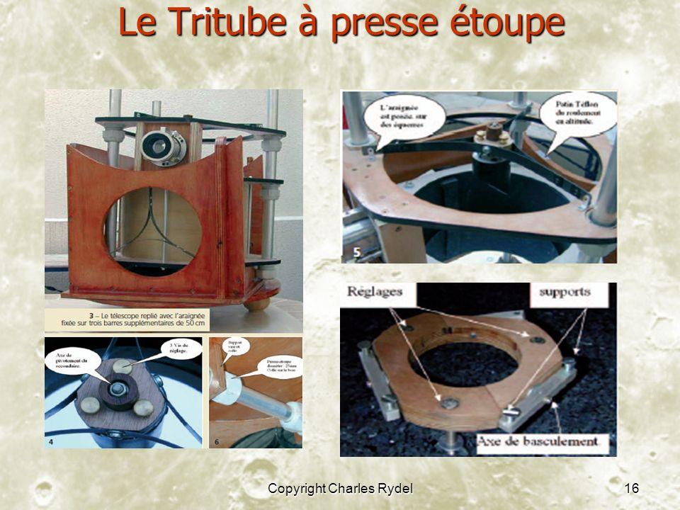 Copyright Charles Rydel16 Le Tritube à presse étoupe