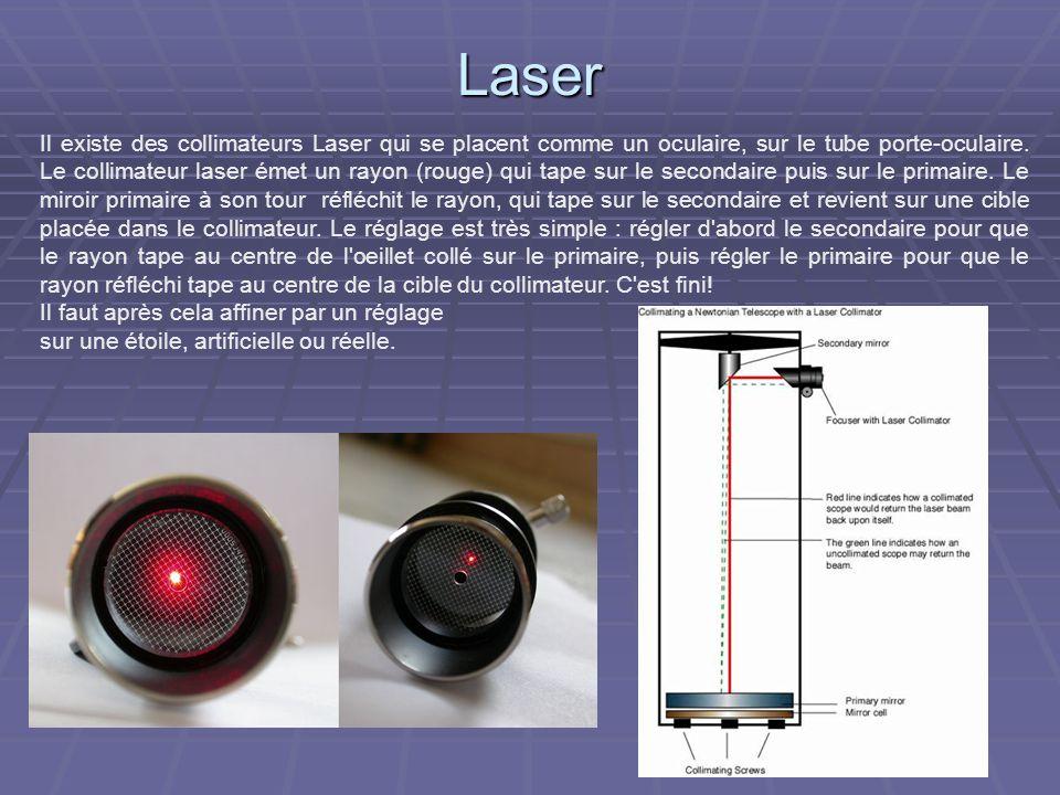 Calibration du laser Attention après lachat, il faut souvent collimater...