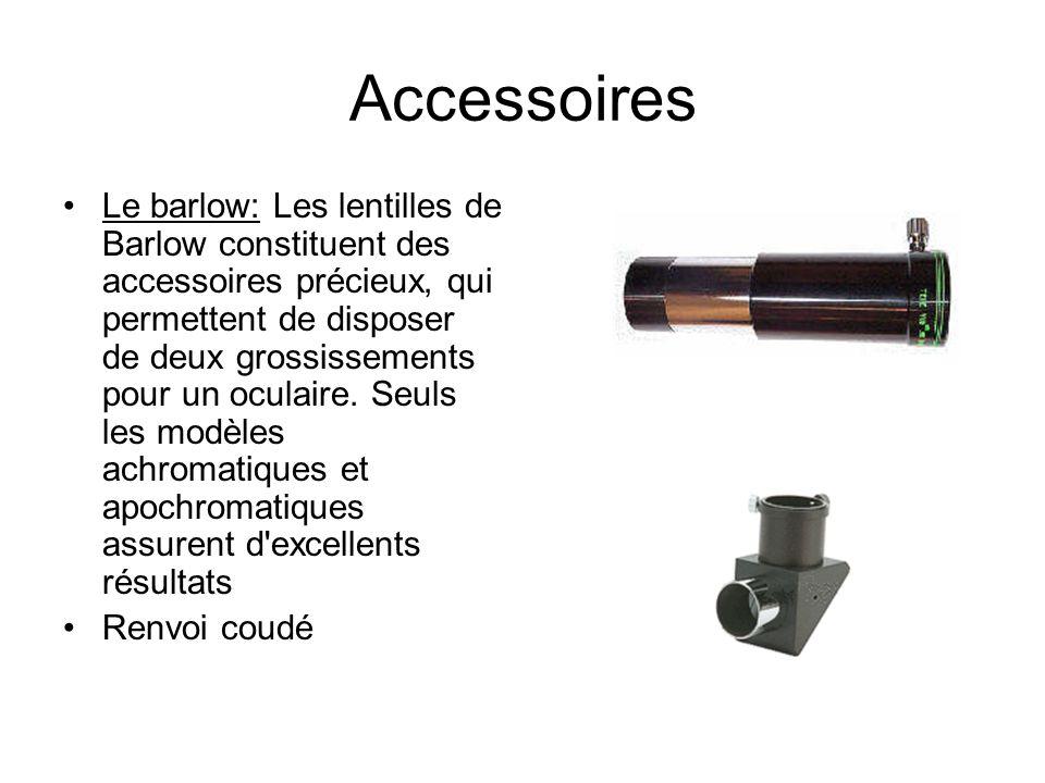 Accessoires Le barlow: Les lentilles de Barlow constituent des accessoires précieux, qui permettent de disposer de deux grossissements pour un oculair