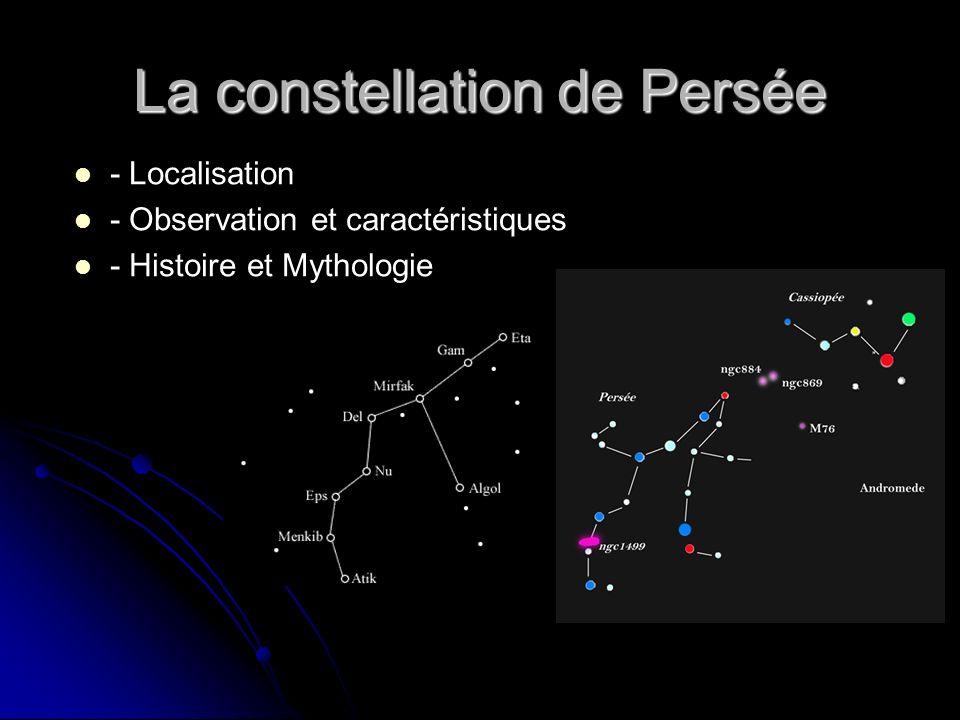 La constellation de Persée - Localisation - Observation et caractéristiques - Histoire et Mythologie