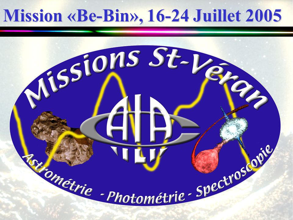 Mission «Be-Bin», 16-24 Juillet 2005