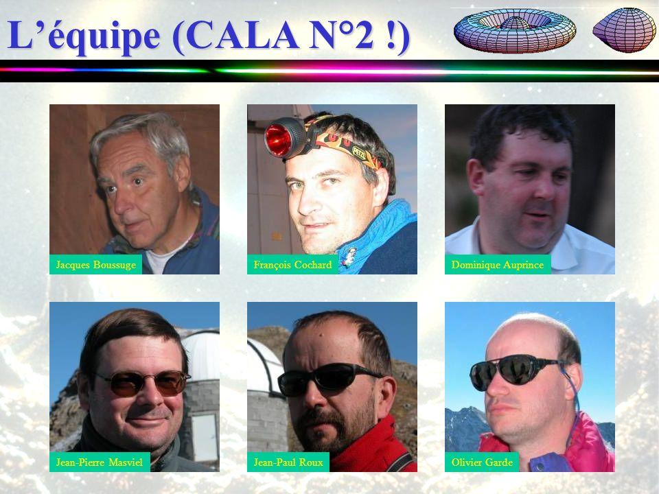 Léquipe (CALA N°2 !) Jacques BoussugeFrançois CochardJean-Pierre MasvielJean-Paul RouxDominique AuprinceOlivier Garde