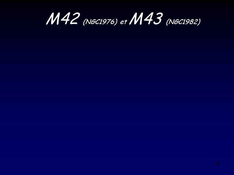 25 M42 (NGC1976) et M43 (NGC1982)