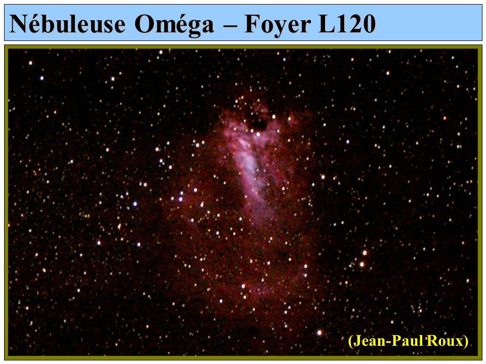 Nébuleuse Oméga – Foyer L120 (Jean-Paul Roux)