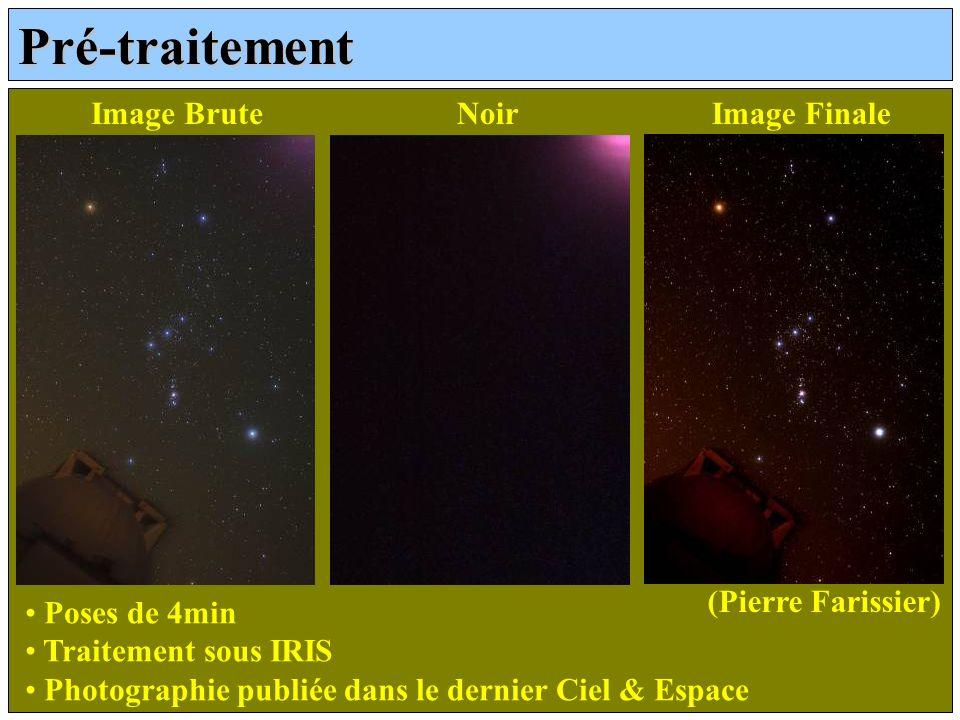 Pré-traitement Image BruteNoirImage Finale Poses de 4min Traitement sous IRIS Photographie publiée dans le dernier Ciel & Espace (Pierre Farissier)