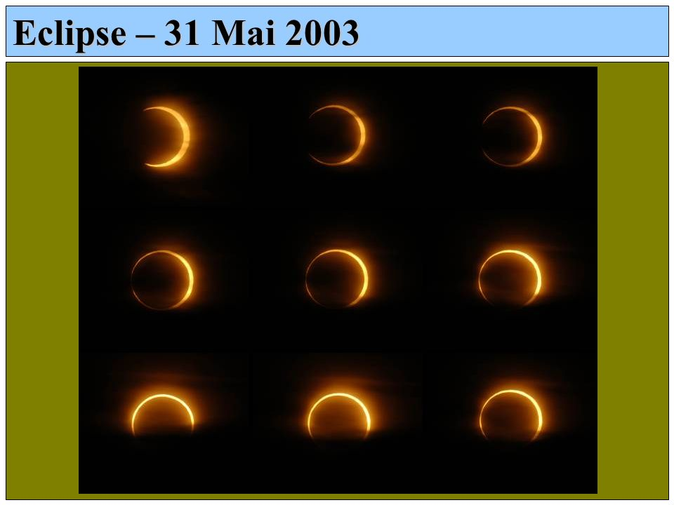 Eclipse – 31 Mai 2003