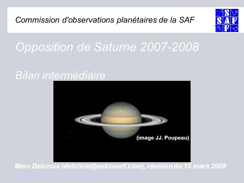 commission d observations planétaires Commission d observations planétaires de la SAF Opposition de Saturne 2007-2008 Bilan intermédiaire (image JJ.