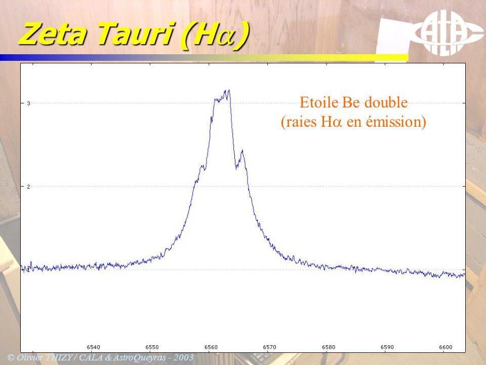 © Olivier THIZY / CALA & AstroQueyras - 2003 Zeta Tauri (H ) Etoile Be double (raies H en émission)