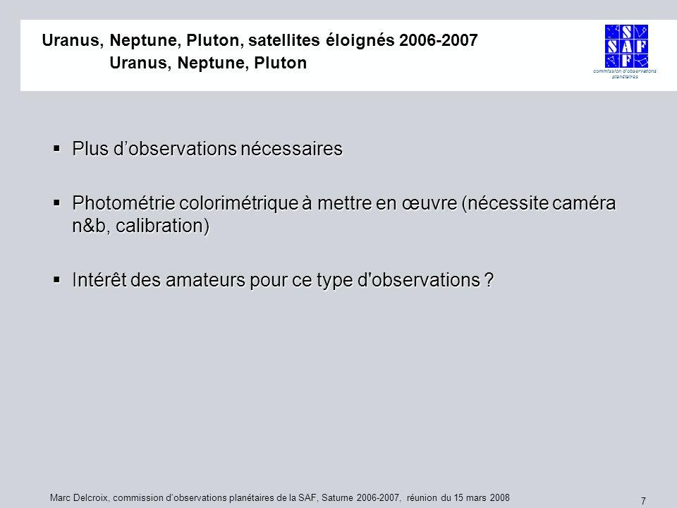 commission d'observations planétaires Marc Delcroix, commission d'observations planétaires de la SAF, Saturne 2006-2007, réunion du 15 mars 2008 7 Plu