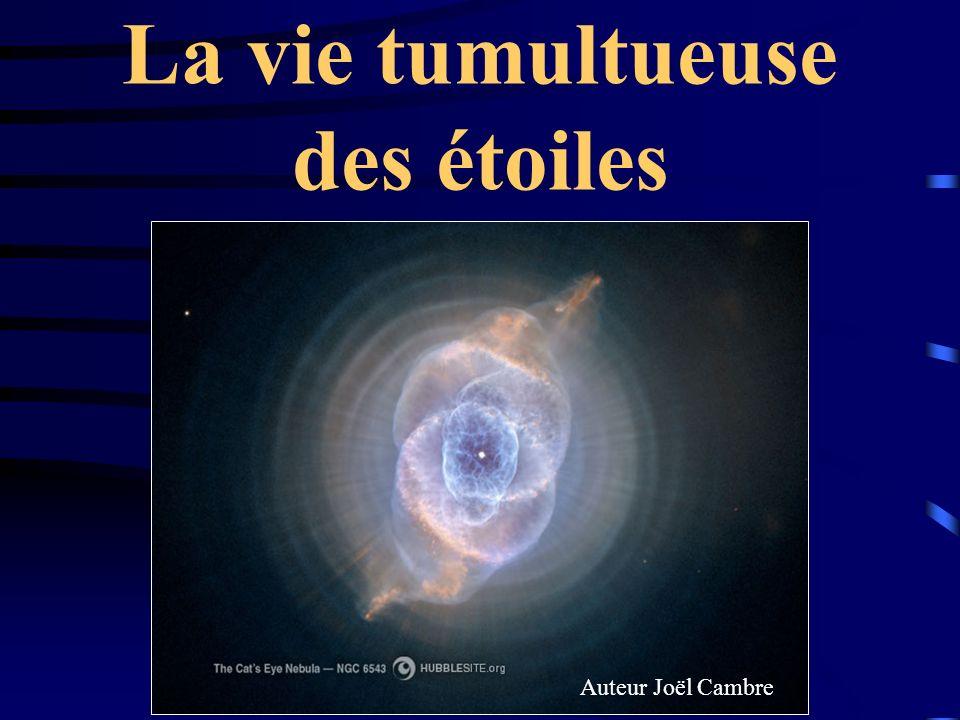 La vie tumultueuse des étoiles Auteur Joël Cambre