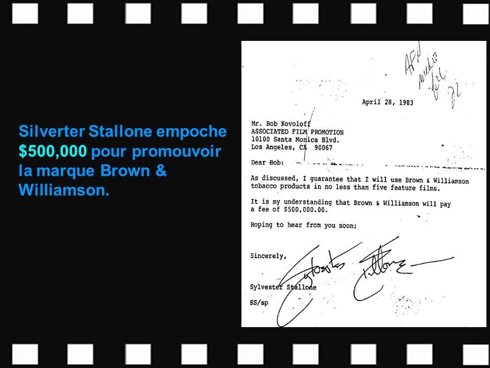 Silverter Stallone empoche $500,000 pour promouvoir la marque Brown & Williamson.