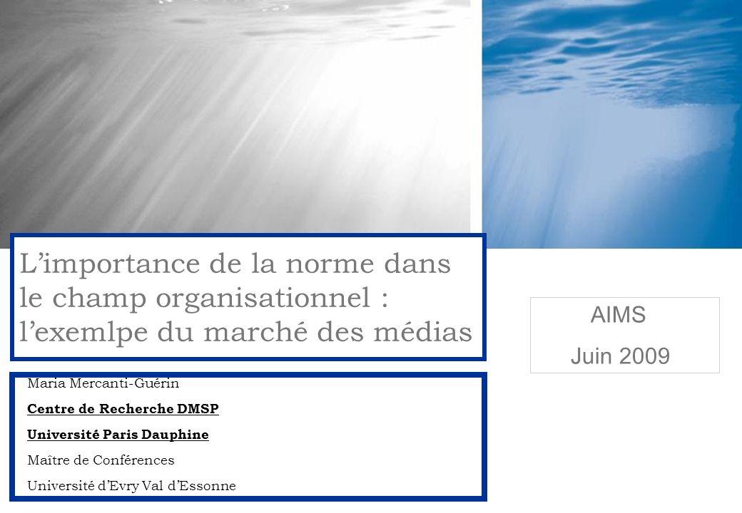 Maria Mercanti-Guérin Centre de Recherche DMSP Université Paris Dauphine Maître de Conférences Université dEvry Val dEssonne Limportance de la norme d
