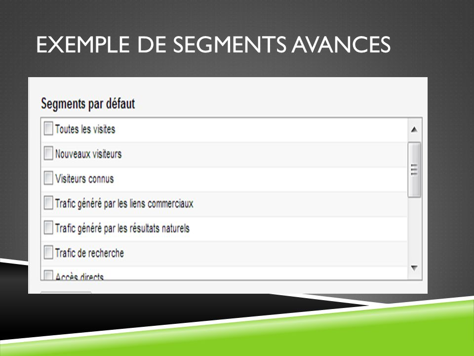 EXEMPLE DE SEGMENTS AVANCES