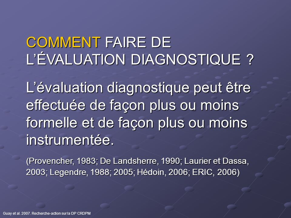COMMENT FAIRE DE LÉVALUATION DIAGNOSTIQUE .