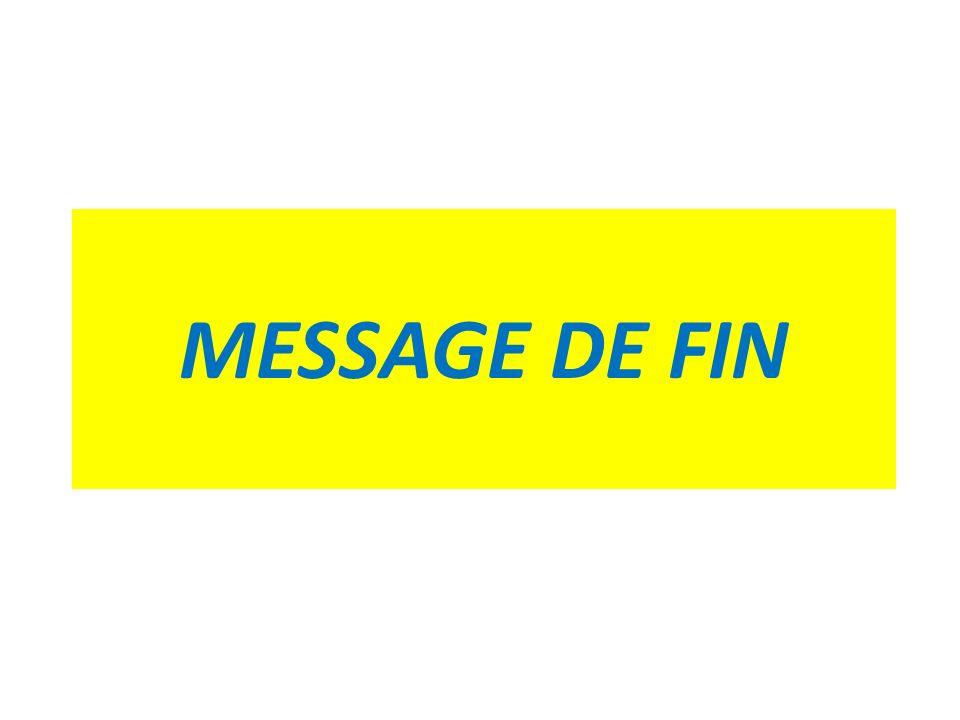 MESSAGE DE FIN