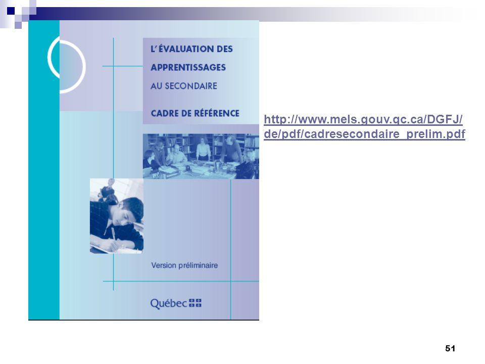 50 http://www.mels.gouv.qc.ca/DGFJ/pdf/cpe a_evaluation6.pdf http://www.mels.gouv.qc.ca/DGFJ/pdf/cpe a_evaluation6.pdf