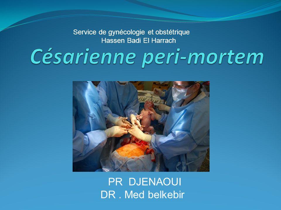 La césarienne peri mortem garde une place dans lobstétrique moderne tant pour le sauvetage fœtal que pour la réanimation maternelle.