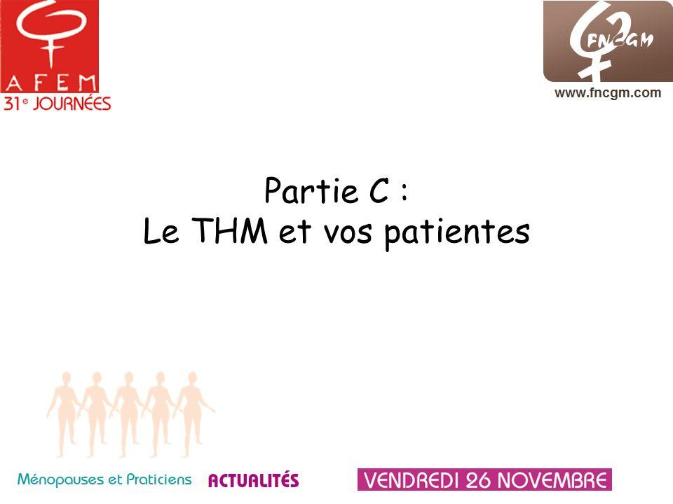 Partie C : Le THM et vos patientes