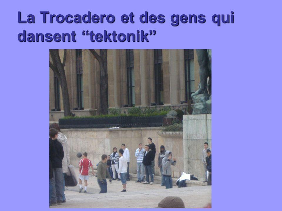 La Trocadero et des gens qui dansent tektonik