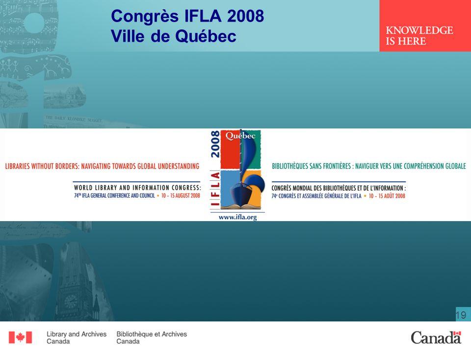 19 Congrès IFLA 2008 Ville de Québec