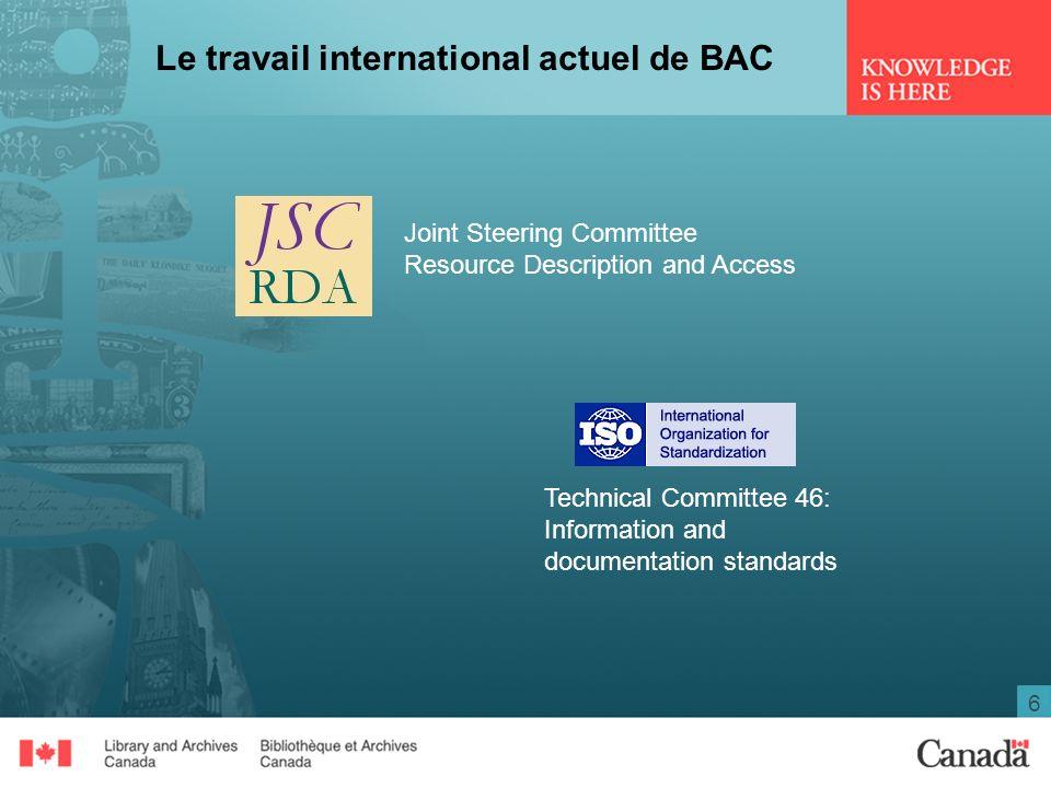 7 Le travail international actuel de BAC Conseil International des Archives Association Internationale dArchives Sonores et Audiovisuelles